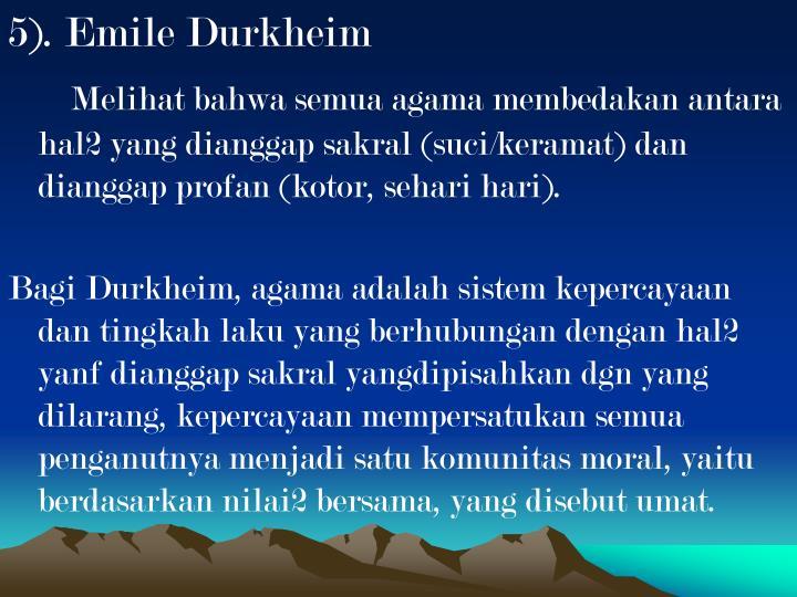5). Emile Durkheim