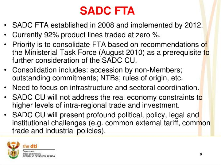 SADC FTA established in 2008 and implemented by 2012.