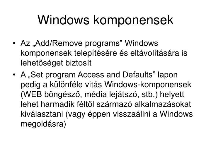 Windows komponensek