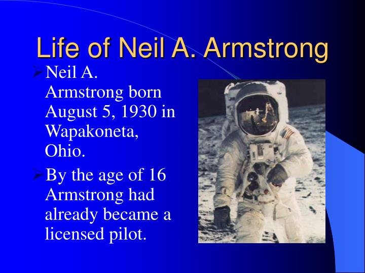 Life of Neil A. Armstrong