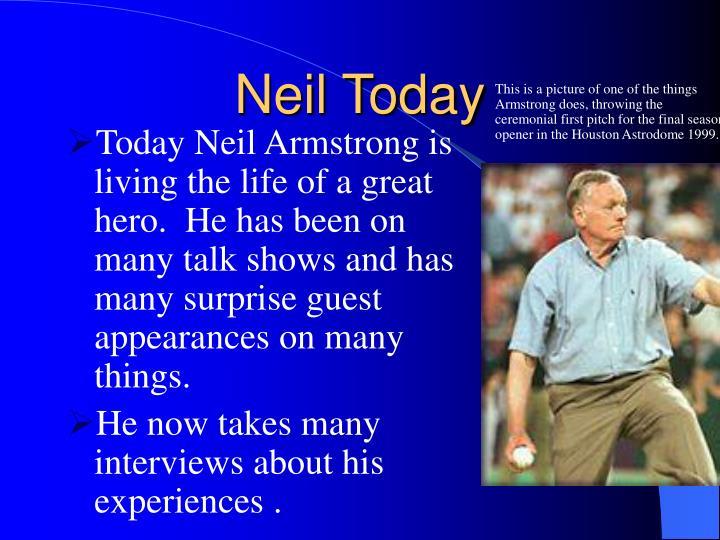 Neil Today