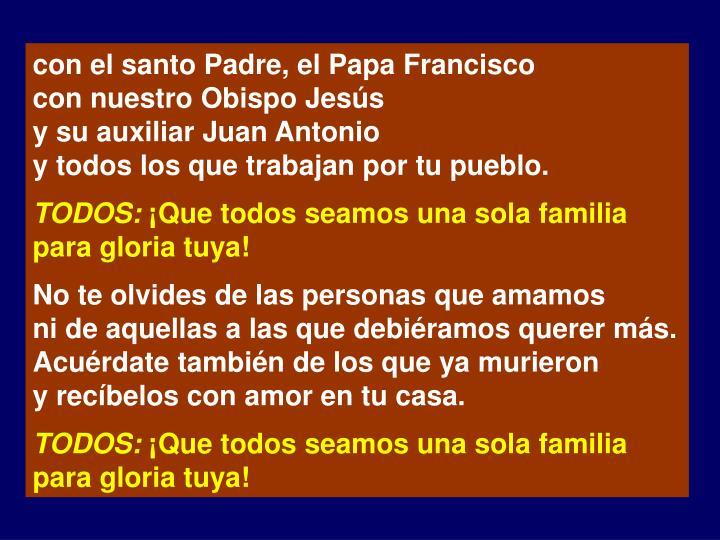 con el santo Padre, el Papa Francisco