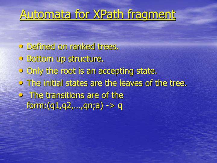 Automata for XPath fragment