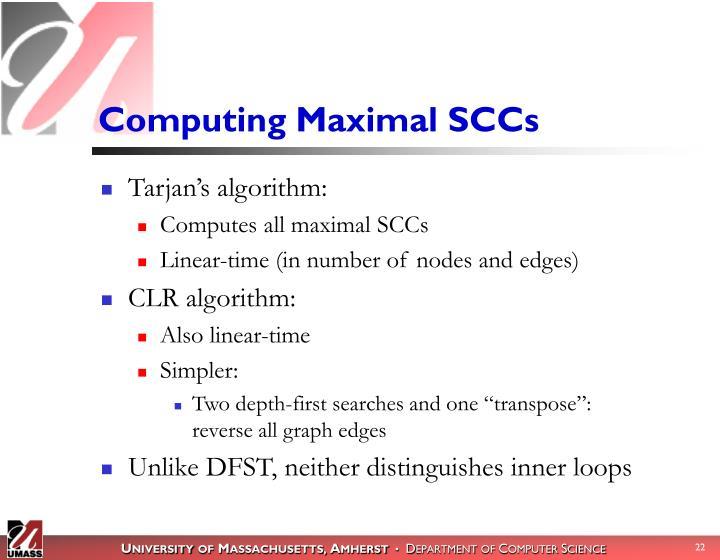 Computing Maximal SCCs