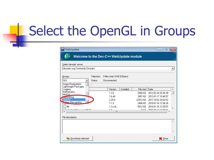 Select the OpenGL in Groups