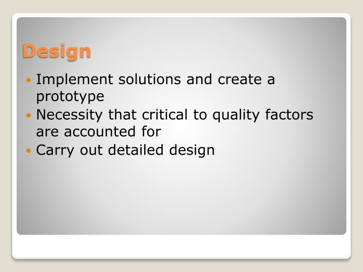 Implement solutions and create a prototype