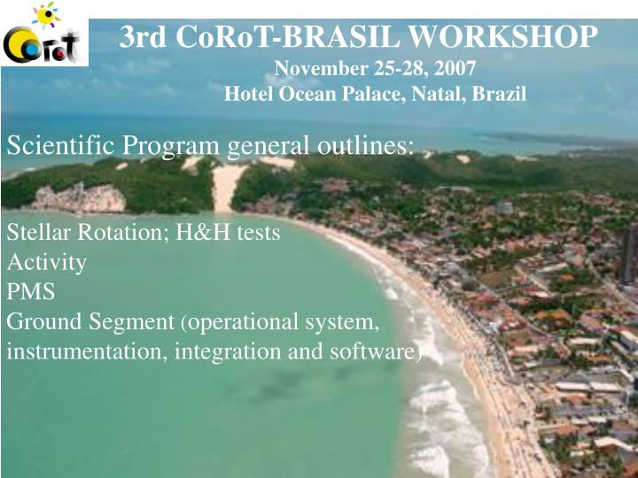 3rd CoRoT-BRASIL WORKSHOP
