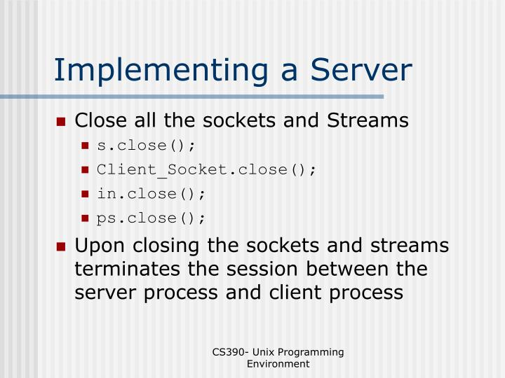 Implementing a Server
