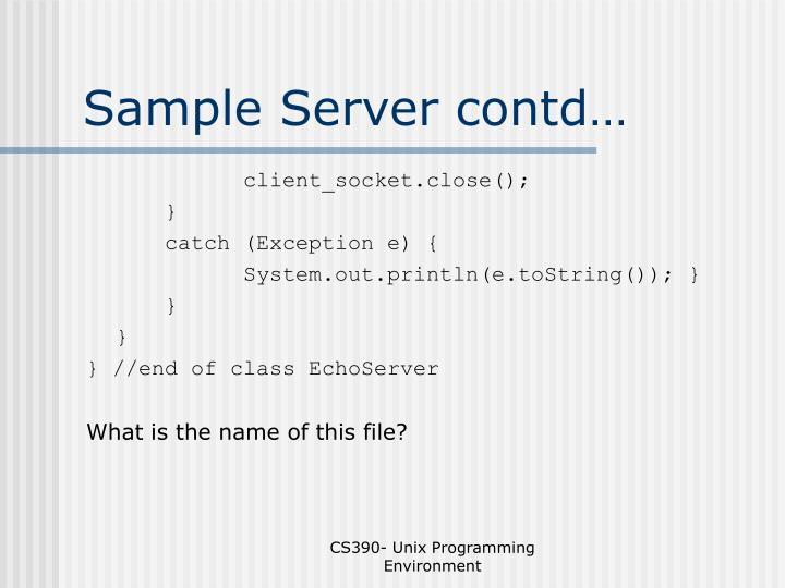 Sample Server contd…