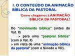 1 o conte do da animac o b blica da pastoral