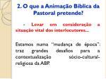 2 o que a anima o b blica da pastoral pretende