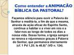 como entender a animac o b blica da pastoral3