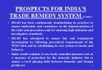 prospects for india s trade remedy system contd