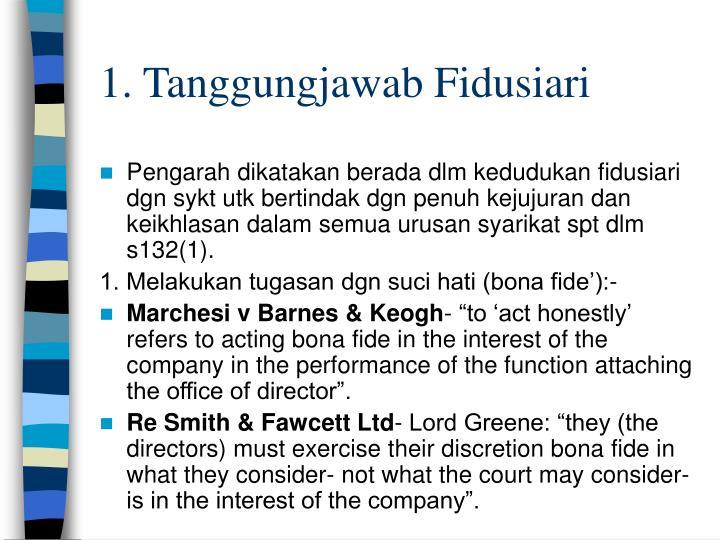1. Tanggungjawab Fidusiari