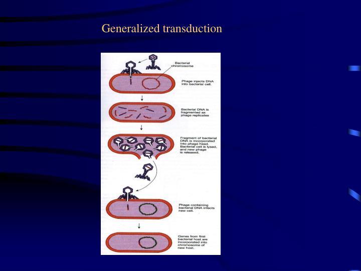 Generalized transduction