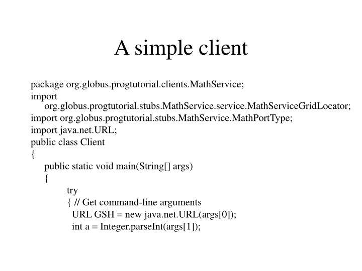 A simple client