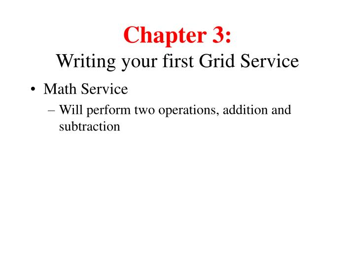 Chapter 3 writing your first grid service