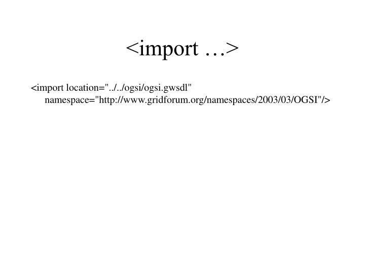 <import …>