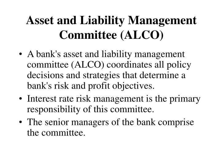 Asset and Liability Management Committee (ALCO)