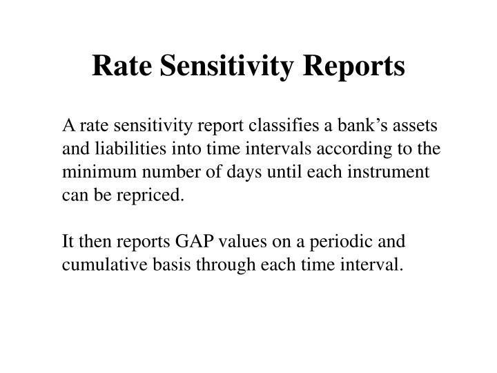 Rate Sensitivity Reports