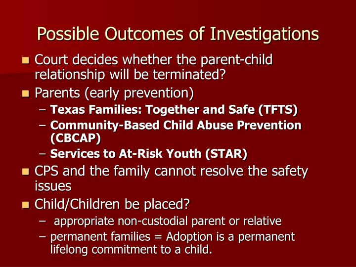 Possible Outcomes of Investigations