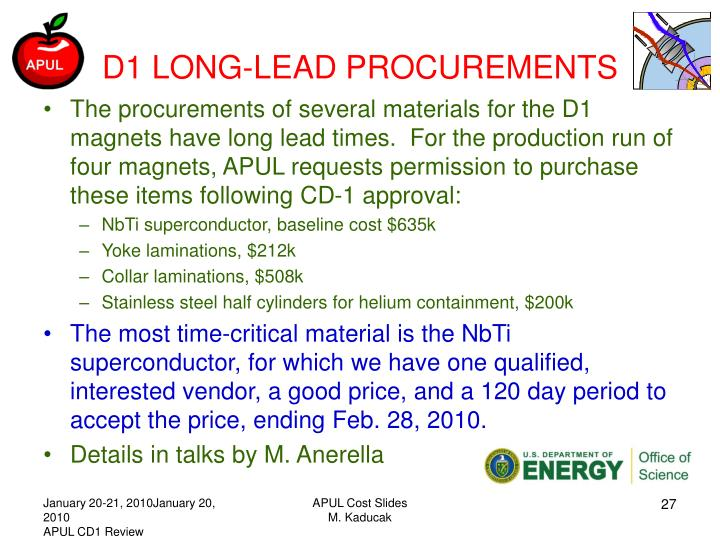 D1 LONG-LEAD PROCUREMENTS
