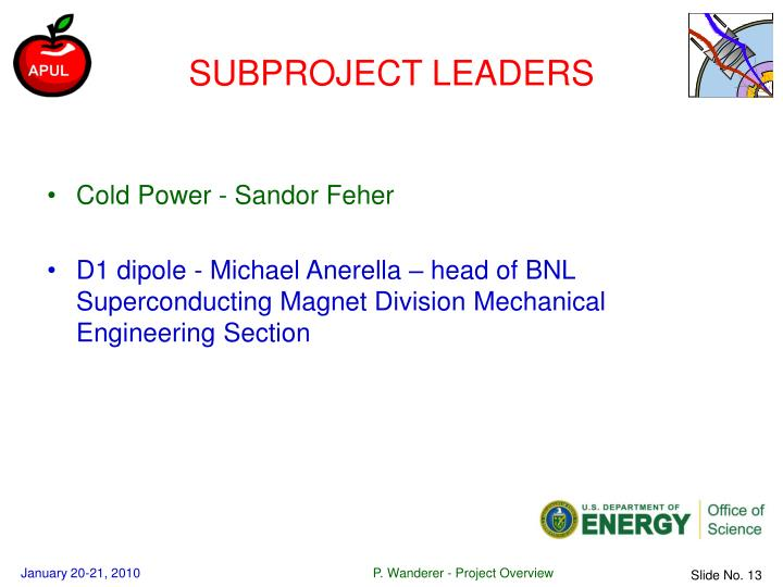 SUBPROJECT LEADERS