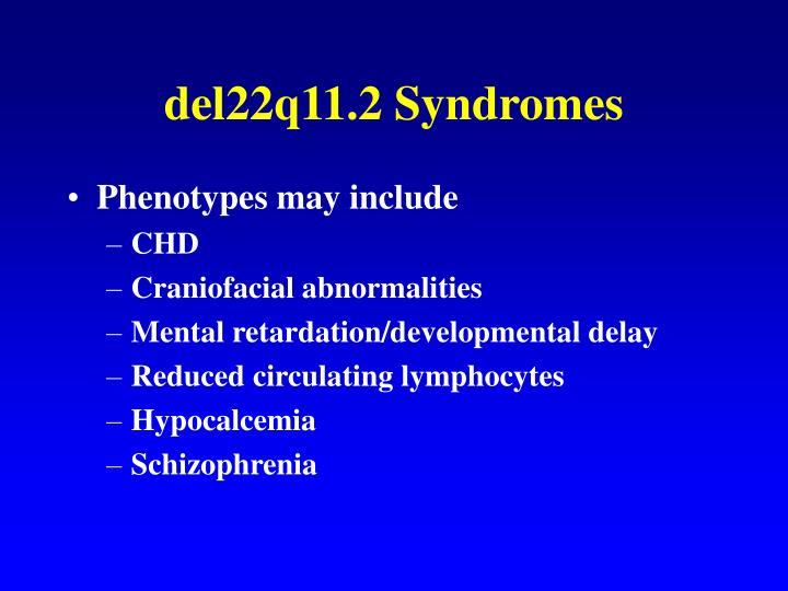 del22q11.2 Syndromes
