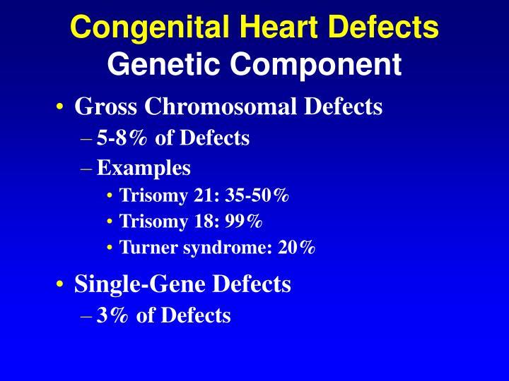 Gross Chromosomal Defects