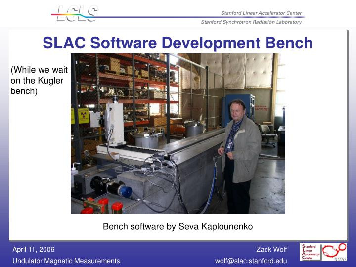 SLAC Software Development Bench