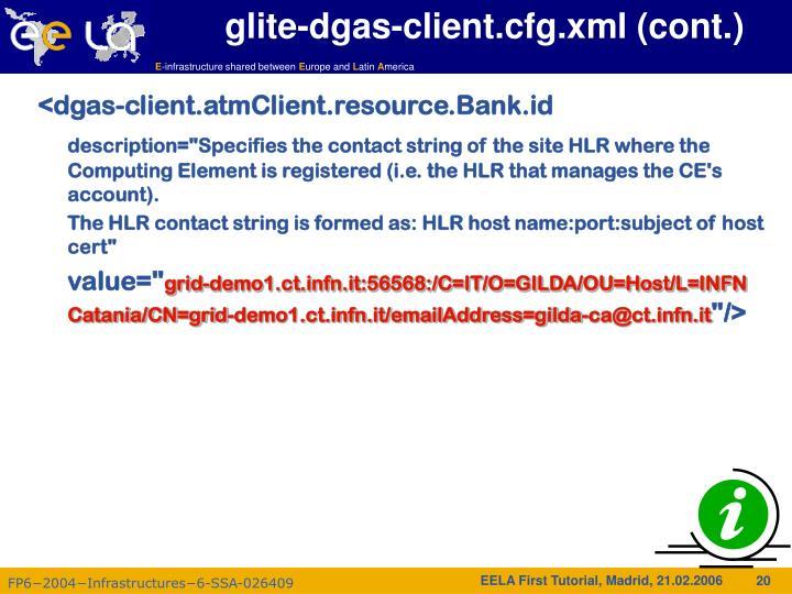 glite-dgas-client.cfg.xml (cont.)