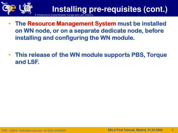 Installing pre-requisites (cont.)