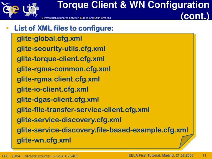 Torque Client & WN Configuration (cont.)