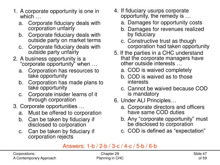 4.If fiduciary usurps corporate opportunity, the remedy is …