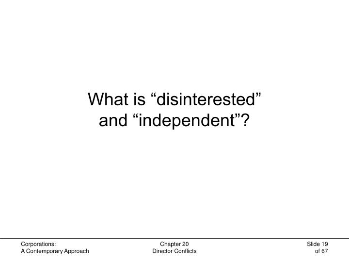 "What is ""disinterested"""
