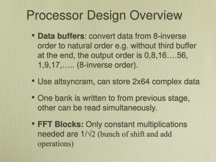 Processor Design Overview