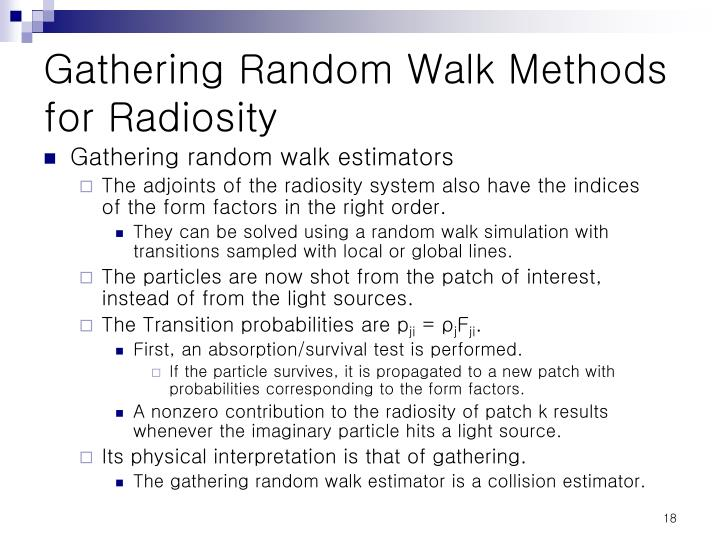 Gathering Random Walk Methods for Radiosity