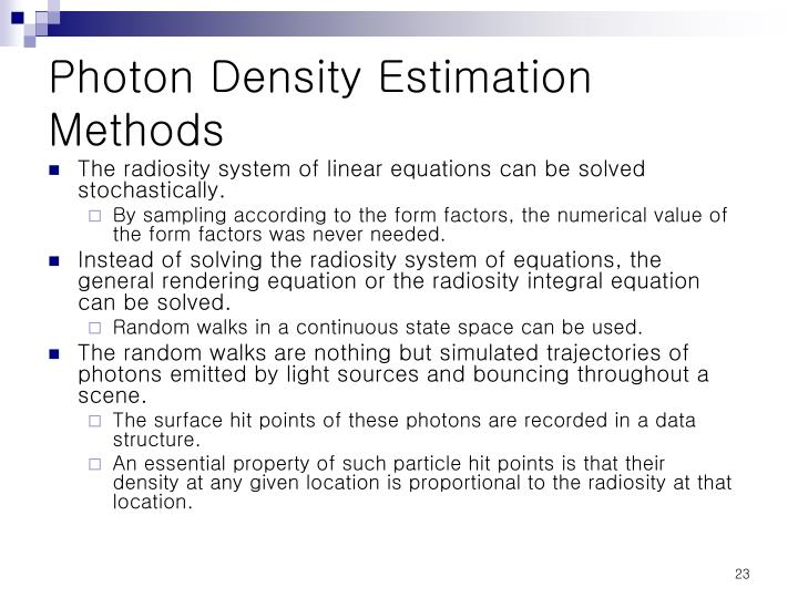 Photon Density Estimation Methods
