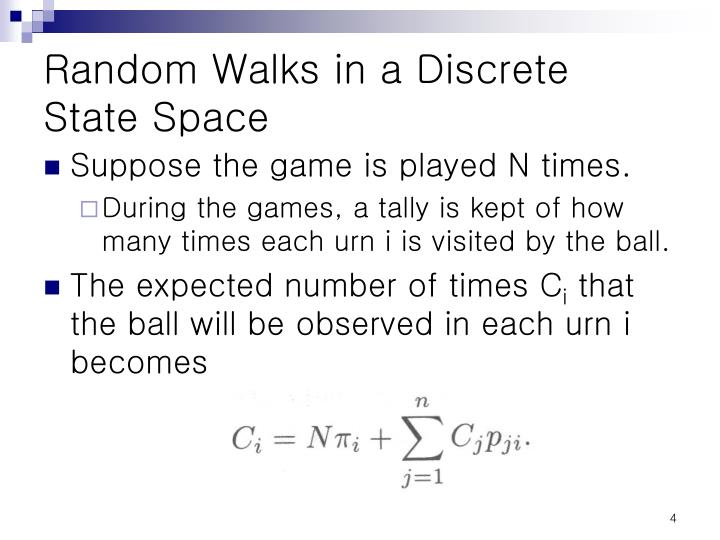 Random Walks in a Discrete State Space