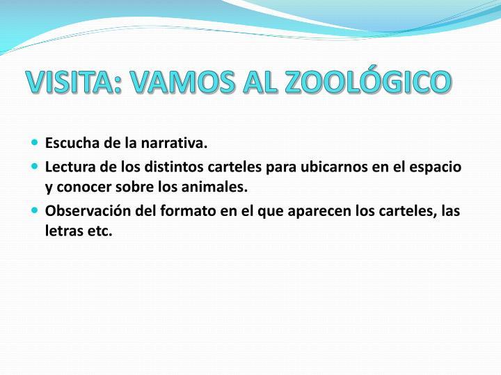 VISITA: VAMOS AL ZOOLÓGICO