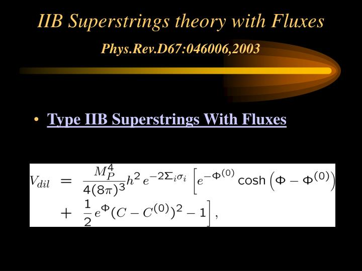 IIB Superstrings theory with Fluxes