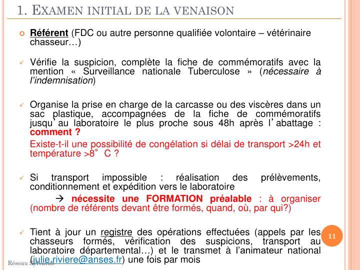 1. Examen initial de la venaison