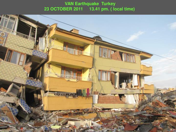 VAN Earthquake  Turkey