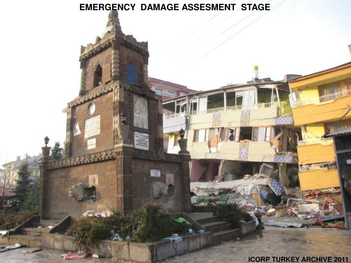 EMERGENCY  DAMAGE ASSESMENT  STAGE