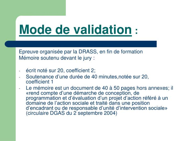 Mode de validation