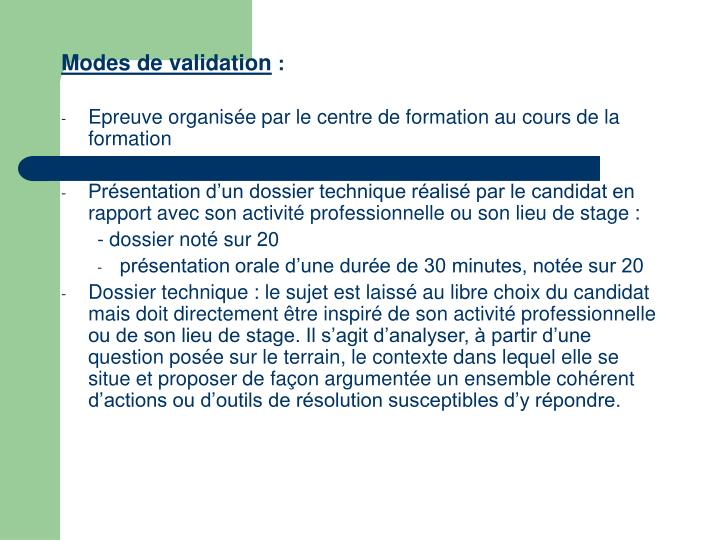 Modes de validation