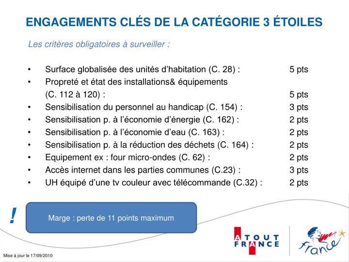 ENGAGEMENTS CLÉS DE LA CATÉGORIE 3 ÉTOILES