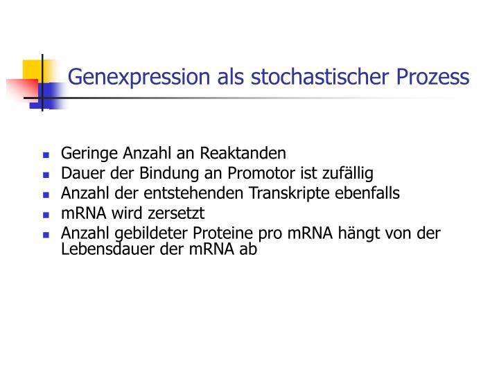 Genexpression als stochastischer Prozess