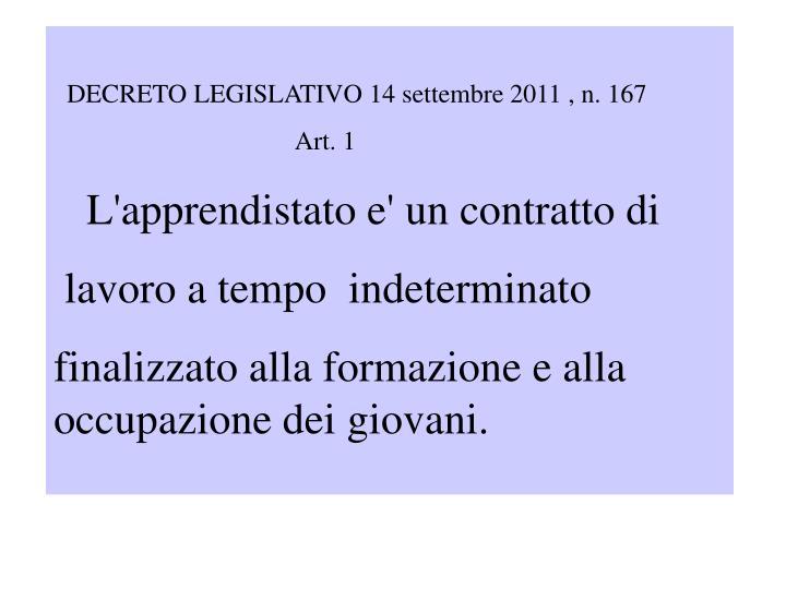 DECRETO LEGISLATIVO 14 settembre 2011 , n. 167