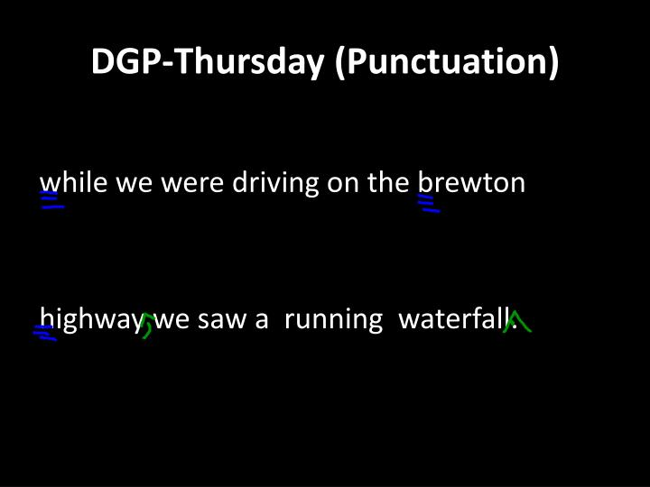 DGP-Thursday (Punctuation)
